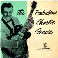 Charlie Gracie - The Fabulous (GEP 8630)
